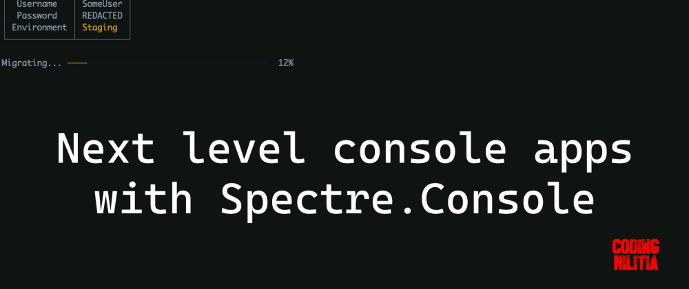 Cover image for Next level console apps with Spectre.Console