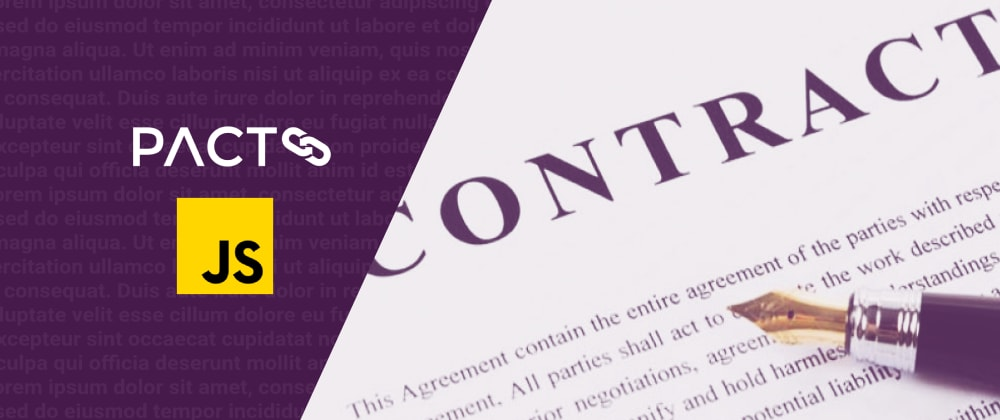 Cover image for Consumer Driven Contract Testing with Pact (JavaScript)