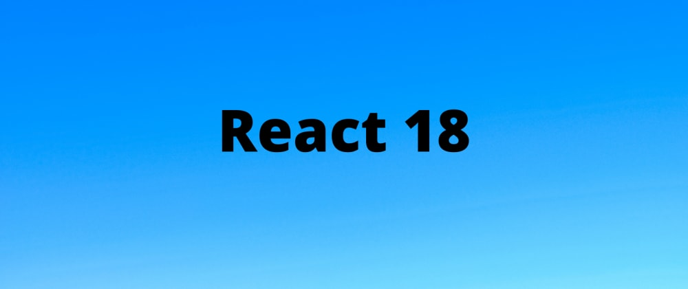 Cover Image for React 18: Terms and Functionality