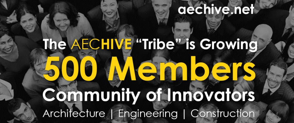 "Cover image for The aecHive ""Tribe"" is Growing"