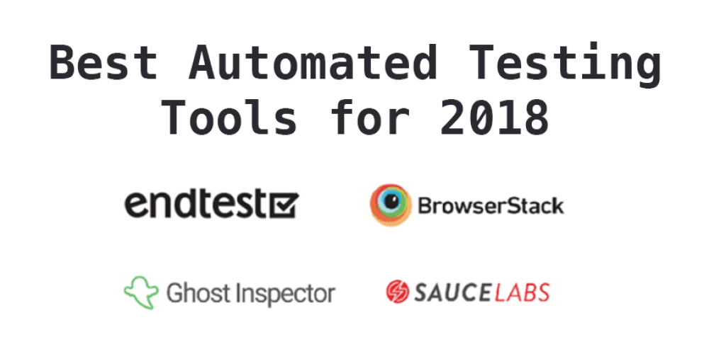 Best Automated Testing Tools for 2018