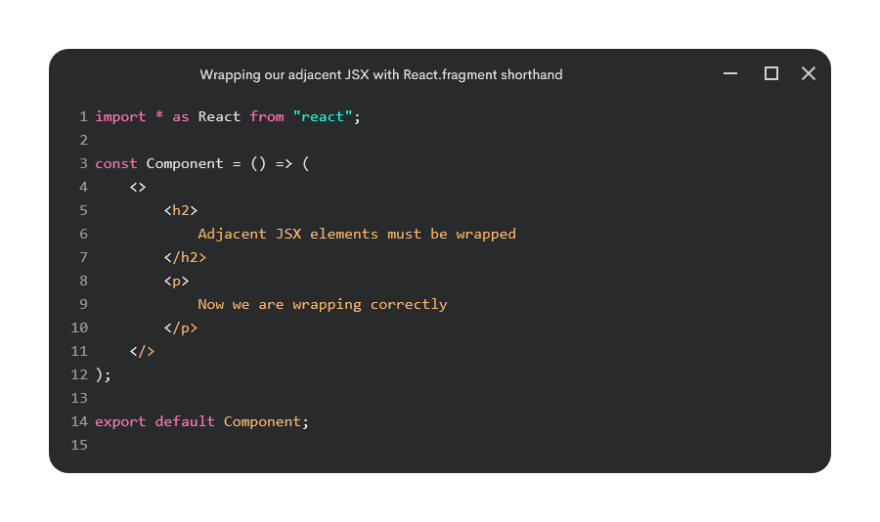 Wrapping adjacent JSX with React.Fragment shortened syntax