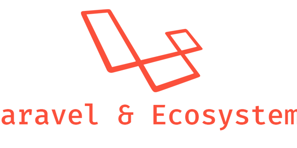A look into Laravel and its Ecosystem - DEV Community