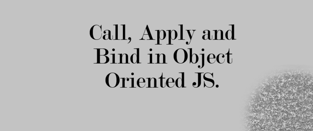 Cover image for Difference between call,apply and bind