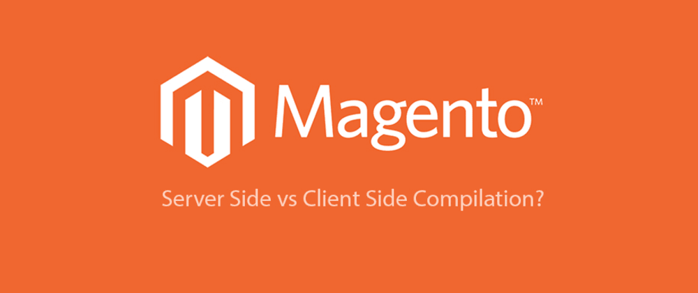 Cover image for Magento 2 Compiling on server or client side? (Pros and Cons)
