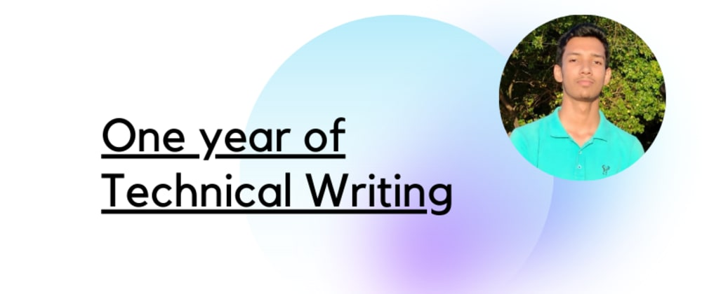 Cover image for One year of technical writing: Where am I now?