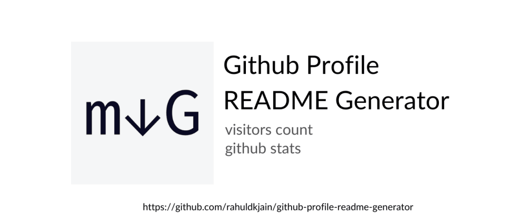 Cover image for Github profile README generator with addons like visitors-count, github-stats etc