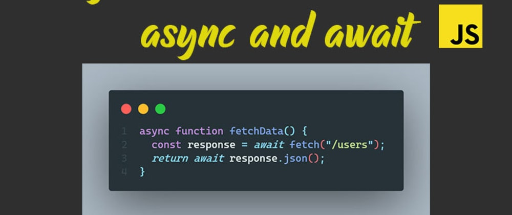 Cover image for Using fetch with async/await