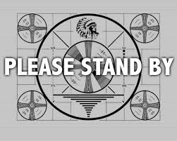 Please stand by TV screen