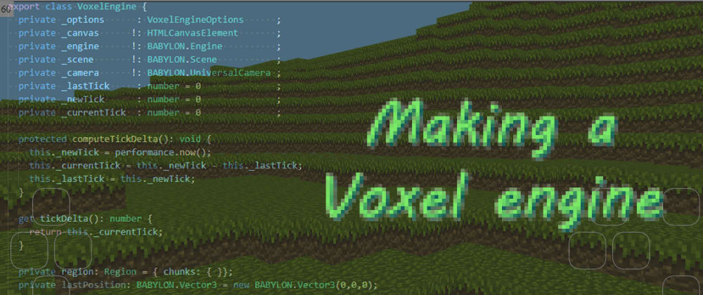 Cover image for Making a voxel engine