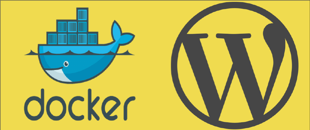 Cover image for How to get WordPress running with Docker