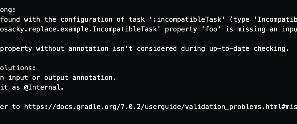 Cover image for A problem was found with the configuration of the Gradle 7 task