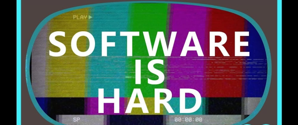 Cover image for Software is Hard, so Keep it Simple