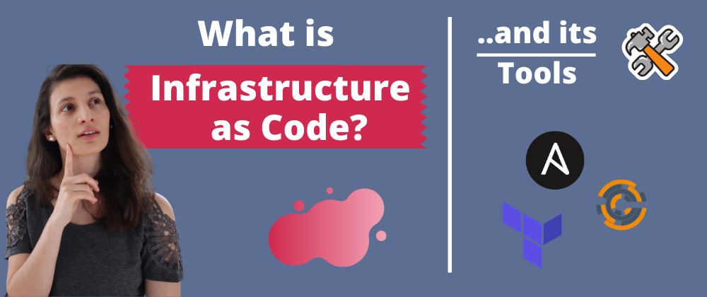 Cover image for What is Infrastructure as Code? 🤔 and the difference of IaC Tools