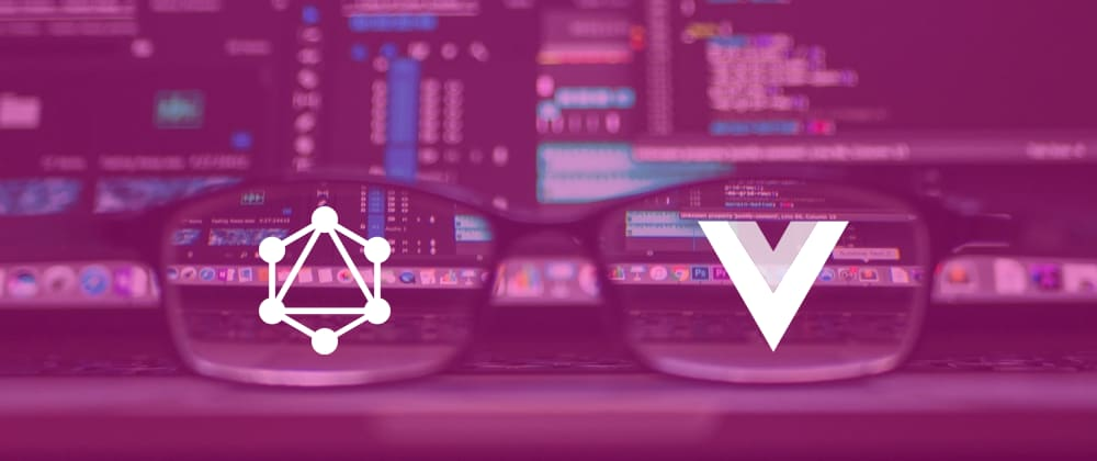 Cover image for A view on  GraphQL in Vue