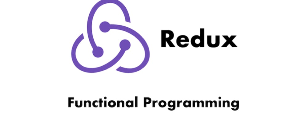 Cover image for Learn Functional Programming Design from Redux