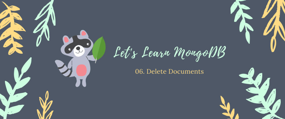 Cover image for Learn MongoDB: Delete Documents