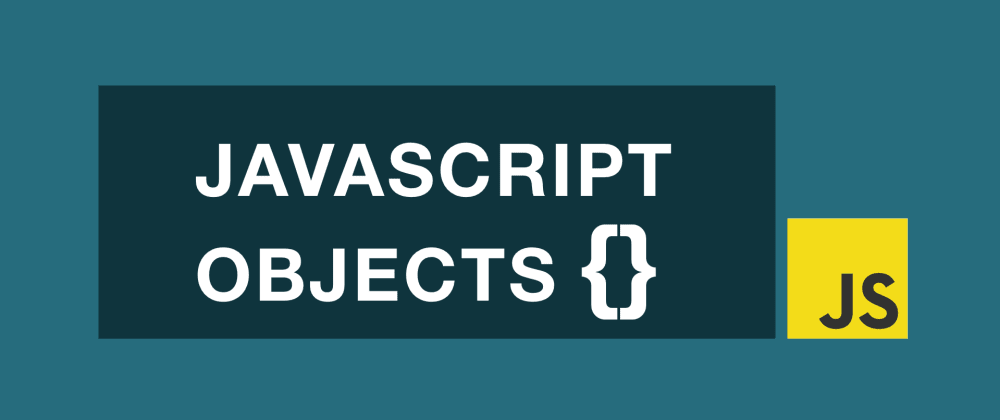 Cover image for JavaScript Objects Tutorial