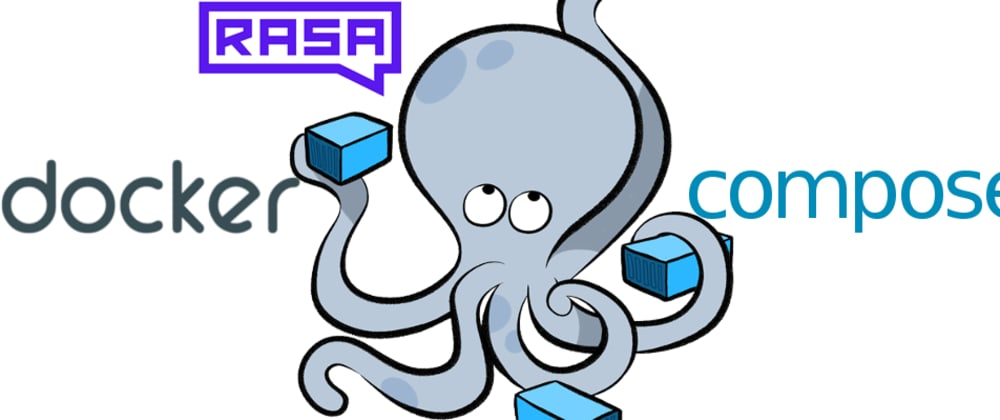 Cover image for Using Docker with Rasa for development