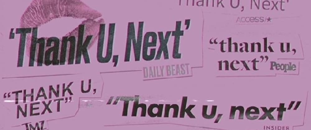 Cover image for Why, like Ariana, you should be grateful for your ex (IDE)