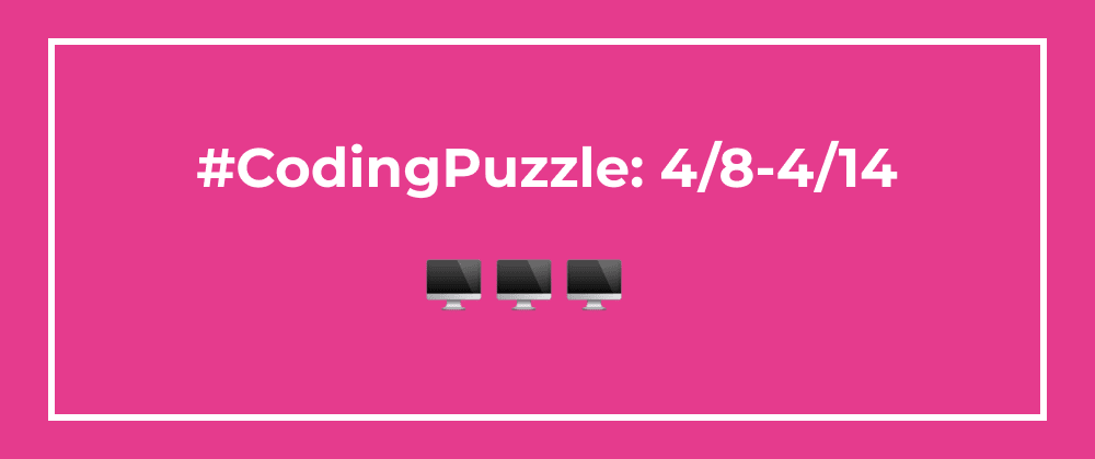 Cover image for Coding Puzzles: Week of 4/8
