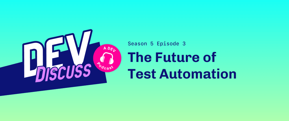 Cover image for Test Automation with Angie Jones