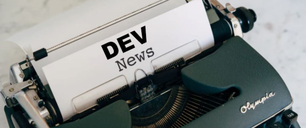 Cover image for Want to help cover #news on DEV?