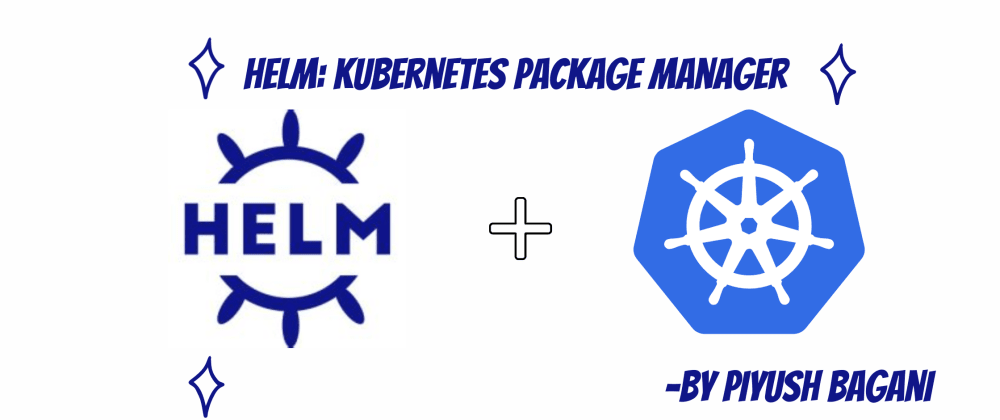 Cover image for Helm: Kubernetes package manager