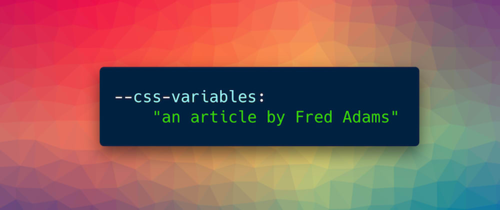 Cover image for CSS Variables Explained in 2 Minutes with an Interactive Demo