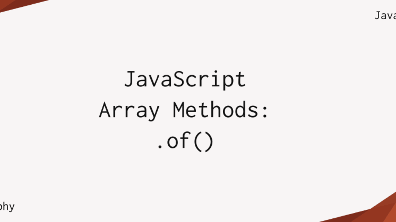 JavaScript Array Methods: Array.of()