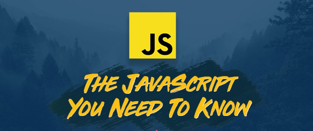 Cover image for Learn the JavaScript You Need to Build Apps in this 28-Part Course