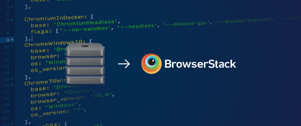 Cover image for  Testing a JavaScript SDK with Karma on BrowserStack
