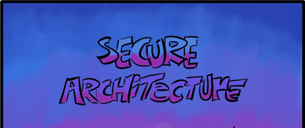 Cover image for Secure application architecture basics: separation, configuration, and access