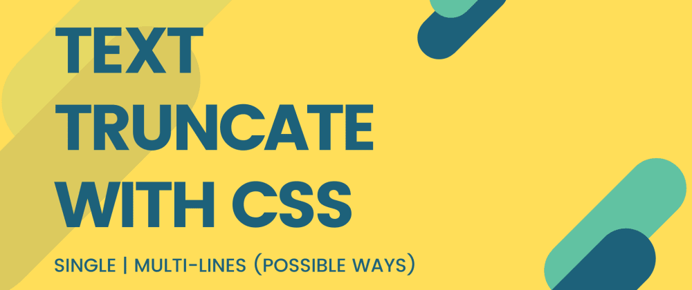 Cover image for Truncate text with CSS – The Possible Ways