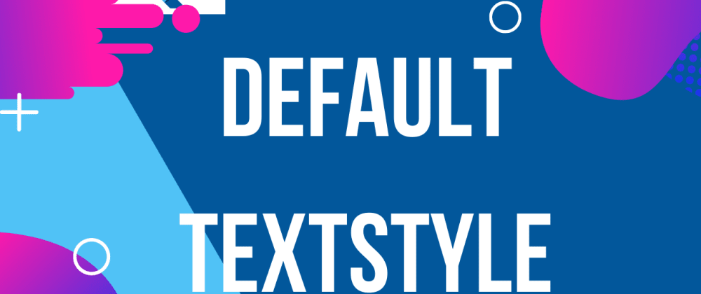 Cover image for DefaultTextStyle in FLutter