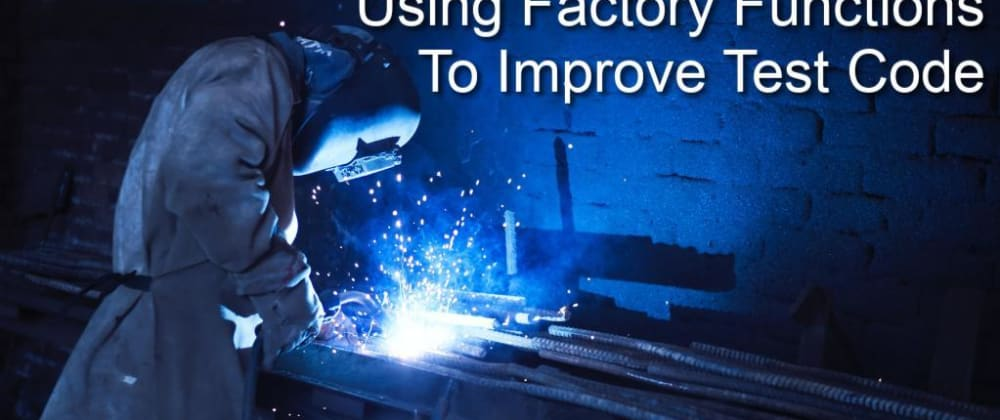 Cover image for Don't use fixtures in Cypress and unit tests- use factories