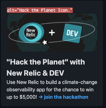 """Web Developer-extension turned on and showing the alt text for the Hack the Planet announcement-image on Dev. The text says """"alt="""" Hack the Planet Icon."""""""""""