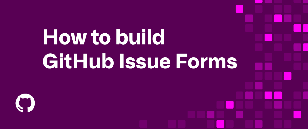 Cover image for How to build HTML-like forms with GitHub