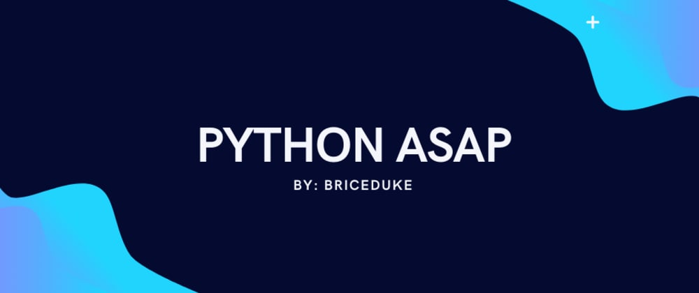 Cover image for Python, ASAP 🐍