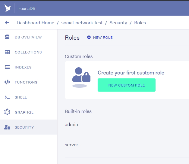 Fauna Dashboard: Create a new role under the Security / manage roles option