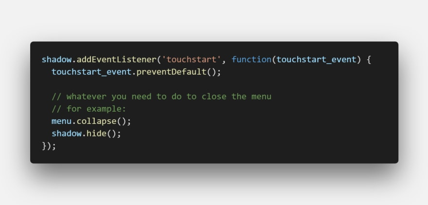 Screenshot of touchstart event listener code showing call to preventDefault and some example lines of code for hiding the shadow and menu