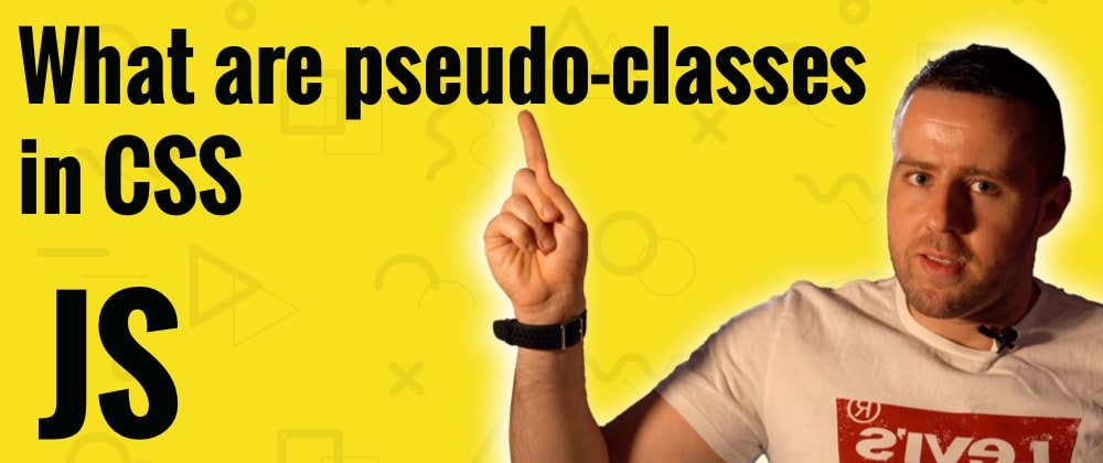 Cover image for What are pseudo-classes in CSS?