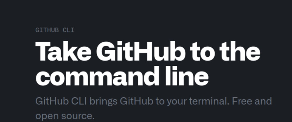 Cover image for The GitHub CLI