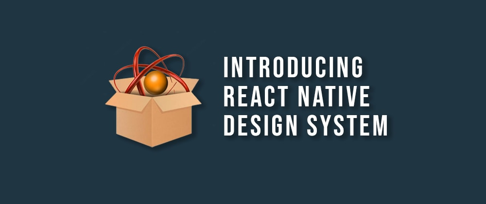 Cover image for Introducing React Native Design System (RNDS) 🎉🎉