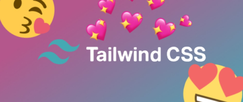 Cover image for How to love Tailwind