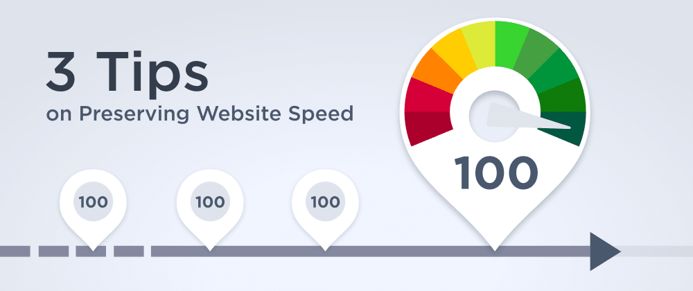 Cover image for 3 Tips on Preserving Website Speed