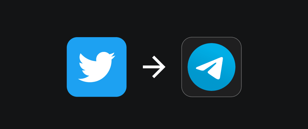 Cover image for Sync Tweets to a Telegram Channel Using Account Activity API