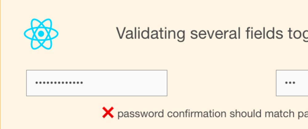 Cover image for How to handle validations involving several fields?