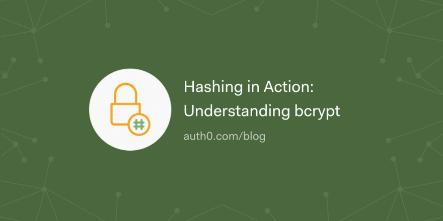 Hashing in Action: Understanding bcrypt