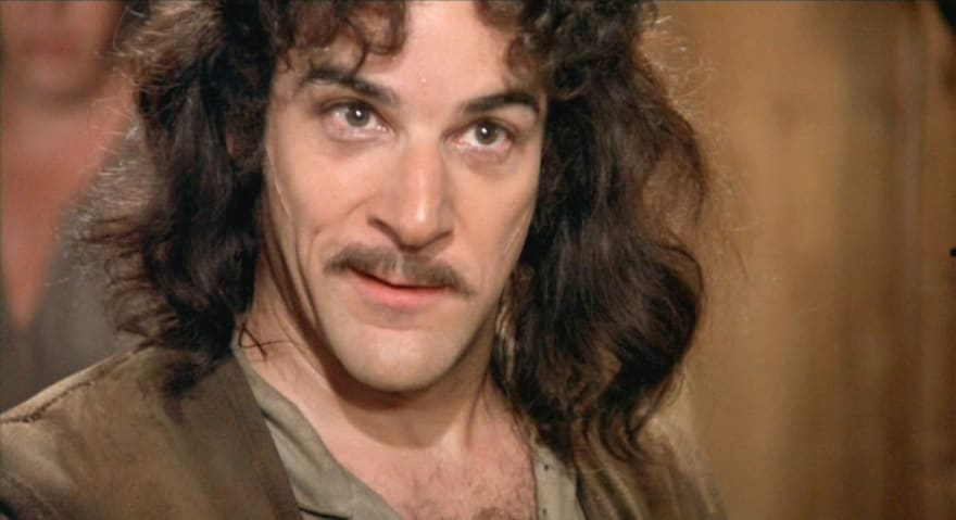 """Snapshot from the movie The Princess Bride, showing the character Iñigo Montoya (famous for his catchphrase: """"My name is Iñigo Montoya. You killed my father. Prepare to die"""")"""